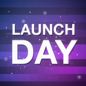 Launch Day