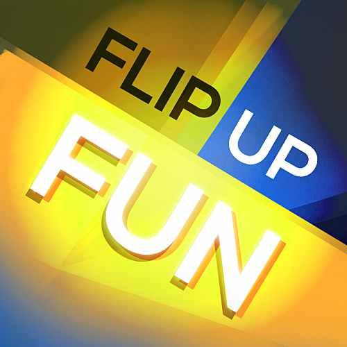 Flip Up Fun