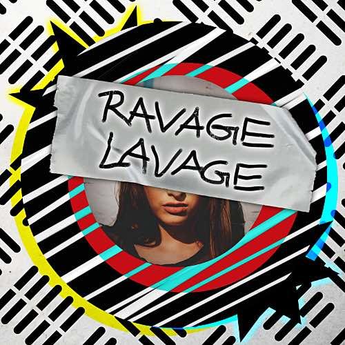 Ravage Lavage