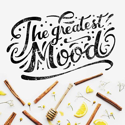 The Greatest Mood